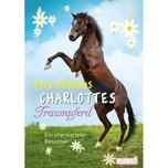 Charlottes Traumpferd - Ein unerwarteter Besucher Neuhaus, Nele Planet!