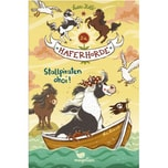 Die Haferhorde - Stallpiraten ahoi! Kolb, Suza Magellan