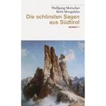 Die schönsten Sagen aus Südtirol Haymon Verlag
