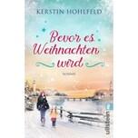 Bevor es Weihnachten wird Hohlfeld, Kerstin Ullstein TB