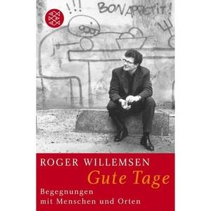 Gute Tage Willemsen, Roger FISCHER Taschenbuch