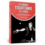 111 Gründe, Tischtennis zu lieben Lüke, Jan Schwarzkopf & Schwarzkopf