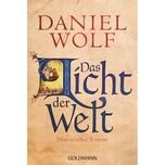 Das Licht der Welt Wolf, Daniel Goldmann