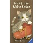 Ich bin die kleine Katze Spanner, Helmut Ravensburger Verlag