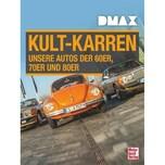 DMAX Kult-Karren Kuch, Joachim Motorbuch Verlag