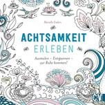 Achtsamkeit erleben Enders, Marielle Christophorus-Verlag