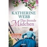 Das fremde Mädchen Webb, Katherine Diana