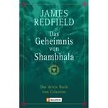 Das Geheimnis von Shambhala Redfield, James Ullstein TB