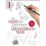 Die Kunst des Zeichnens - Übungsbuch Tiere Foster, Walter Frech
