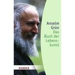 Das Buch der Lebenskunst Grün, Anselm Herder, Freiburg
