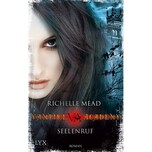 Vampire Academy - Seelenruf Mead, Richelle LYX