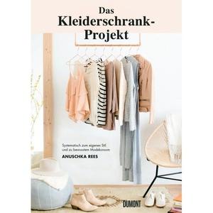 Das Kleiderschrank-Projekt Rees, Anuschka DuMont Buchverlag