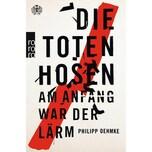 Die Toten Hosen Oehmke, Philipp Rowohlt TB.