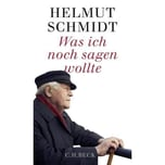 Was ich noch sagen wollte Schmidt, Helmut Beck