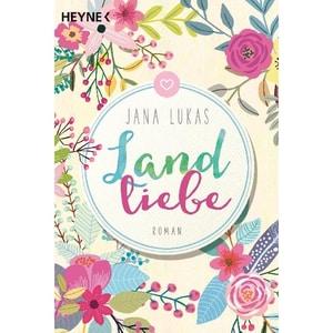 Landliebe Lukas, Jana Heyne