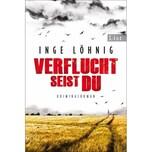 Verflucht seist du Löhnig, Inge List TB.
