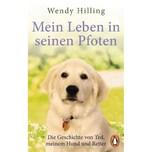 Mein Leben in seinen Pfoten Hilling, Wendy Penguin Verlag München