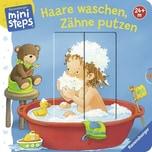 Haare waschen, Zähne putzen Grimm, Sandra Ravensburger Verlag