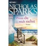 Wenn du mich siehst Sparks, Nicholas Heyne