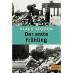 Der erste Frühling Kordon, Klaus Beltz