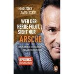 Wer der Herde folgt, sieht nur Ärsche Jaenicke, Hannes Penguin Verlag München