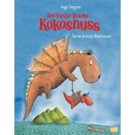 Der kleine Drache Kokosnuss - Seine ersten Abenteuer Siegner, Ingo cbj
