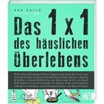 Das 1x1 des häuslichen Überlebens Gallo, Ana Christophorus-Verlag