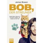 Bob, der Streuner Bowen, James Bastei Lübbe