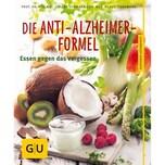 Die Anti-Alzheimer-Formel Vormann, Jürgen; Tiedemann, Klaus Gräfe & Unzer