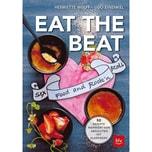 Eat the Beat Wulff, Henriette; Einenkel, Udo BLV Buchverlag