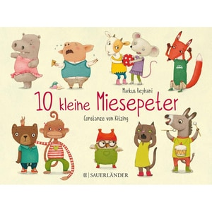 10 kleine Miesepeter Reyhani, Markus FISCHER Sauerländer