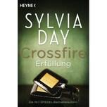 Crossfire. Erfüllung Day, Sylvia Heyne