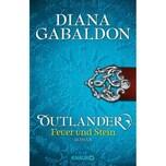 Outlander - Feuer und Stein Gabaldon, Diana Droemer/Knaur