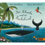 Die Schnecke und der Buckelwal Scheffler, Axel; Donaldson, Julia Beltz