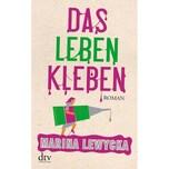 Das Leben kleben Lewycka, Marina DTV