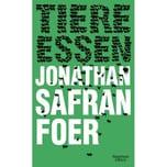 Tiere essen Foer, Jonathan Safran Kiepenheuer & Witsch