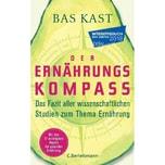 Der Ernährungskompass Kast, Bas C. Bertelsmann
