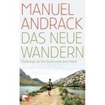 Das neue Wandern Andrack, Manuel Berlin Verlag Taschenbuch