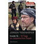 Inside IS - 10 Tage im 'Islamischen Staat' Todenhöfer, Jürgen C. Bertelsmann