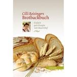 Cilli Reisingers Brotbackbuch Reisinger, Cilli Löwenzahn