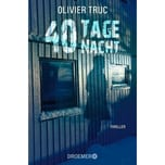 40 Tage Nacht Truc, Olivier Droemer/Knaur