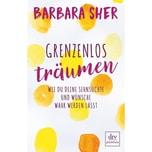 Grenzenlos träumen Sher, Barbara; Blair, Jennifer DTV