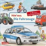 Hör mal: Die Fahrzeuge, m. Soundeffekten Zimmer, Christian Carlsen