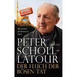 Der Fluch der bösen Tat Scholl-Latour, Peter Propyläen