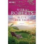 Blüte der Tage Roberts, Nora Heyne