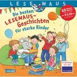 Die besten Lesemaus-Geschichten für starke Kinder Carlsen