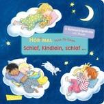 Hör mal: Verse für Kleine: Schlaf, Kindlein, schlaf ..., m. Soundeffekten Carlsen