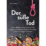 Der süße Tod Taubes, Gary riva Verlag