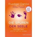 Die Spuren der Seele Dahlke, Ruediger; Fasel, Rita Gräfe & Unzer