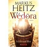 Wédora - Staub und Blut Heitz, Markus Knaur